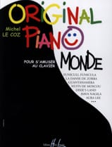 Coz Michel Le - Original Piano Monde - Partition - di-arezzo.fr