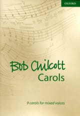 9 Carols Volume 1 Bob Chilcott Partition Chœur - laflutedepan.com