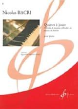 Quartes A Jouer Nicolas Bacri Partition Piano - laflutedepan.com