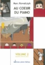 Au Coeur Du Piano Vol 2 - Marc Kowalczyk - laflutedepan.com