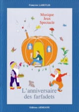 L'anniversaire des Farfadets Françoise Labeylie laflutedepan.com