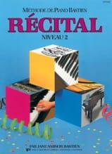 BASTIEN - Méthode de Piano Bastien - Récital Niveau 2 - Partition - di-arezzo.fr