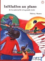Initiation Au Piano Thierry Masson Partition Piano - laflutedepan.com