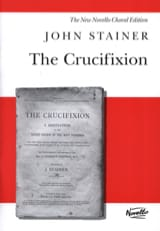 John Stainer - The Crucifixion - Partition - di-arezzo.fr