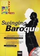 Swinging Baroque. Partition Chœur - laflutedepan.com