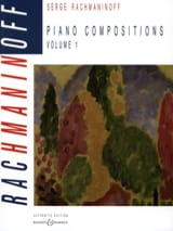 Piano Compositions. Volume 1 RACHMANINOV Partition laflutedepan.com