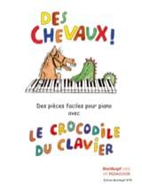 Des Chevaux ! Partition Piano - laflutedepan.com