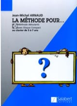 Jean-Michel Arnaud - The Method For ... - Sheet Music - di-arezzo.co.uk