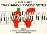 Klaus Runze - 2 Hands - 12 Notes - Volume 1 - Partition - di-arezzo.fr