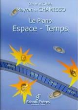 de Chamisso Olivier et Carole Mayran - Le Piano Espace-Temps - Partition - di-arezzo.fr