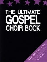 The Ultimate Gospel Choir Book Christmas Collection laflutedepan.com