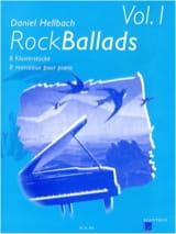 Rock Ballads Volume 1 Daniel Hellbach Partition Piano - laflutedepan
