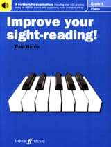 Paul Harris - Improve Your Sight-Reading Grade 1 - Partition - di-arezzo.fr