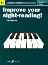 Paul Harris - Improve Your Sight Reading Grade 6 - Partition - di-arezzo.fr