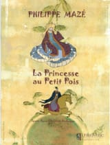 Philippe Mazé - The Princess and the Pea - Sheet Music - di-arezzo.com