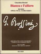 Bianca E Falliero - Gioachino Rossini - Partition - laflutedepan.com