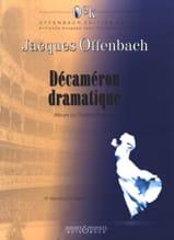 Décaméron Dramatique Jacques Offenbach Partition laflutedepan.com