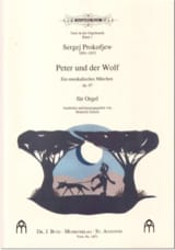 Peter Und Der Wolf Sergei Prokofiev Partition Orgue - laflutedepan.com