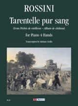Tarentelle Pur Sang. 4 Mains Gioachino Rossini laflutedepan.com