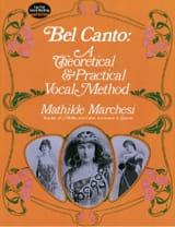Bel Canto Mathilde Marchesi Partition Pédagogie - laflutedepan.com