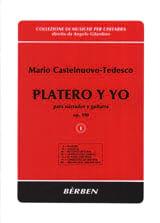 Mario Castelnuovo-Tedesco - Platero Y Yo Op. 190. Volume 1 - Partition - di-arezzo.fr