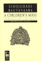 Einojuhani Rautavaara - A Children's Mass Ou Lapsimessu Op. 71. Conducteur - Partition - di-arezzo.fr