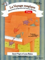 Vogt Janet / Bates Leon / Blet Stéphane - The Magic Piano Journey Level 3B Adventurer - Sheet Music - di-arezzo.com