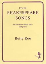 4 Shakespeare Songs - Betty Roe - Partition - laflutedepan.com