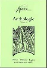 Anthologie 2, Chorals, Préludes et Fugues Pour Orgue Sans Pédale laflutedepan.com