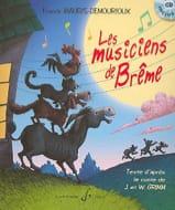 Les Musiciens de Brême. Livret-Cd - laflutedepan.com