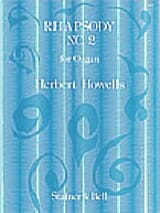 Rhapsody 2 Op. 17-2 Herbert Howells Partition Orgue - laflutedepan.com