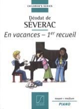 Déodat de Séverac - En Vacances. 1er Recueil - Partition - di-arezzo.fr