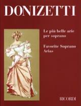 Gaetano Donizetti - Le Piu Belle Arie Per Soprano - Partition - di-arezzo.fr