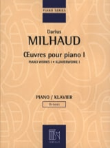 Darius Milhaud - Oeuvres pour Piano - Volume 1 - Partition - di-arezzo.fr