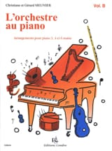 Meunier Gérard / Meunier Christiane - L'orchestre Au Piano Volume B - Partition - di-arezzo.fr