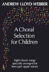 A Choral Selection For Children Webber Andrew Lloyd laflutedepan.com