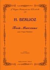 3 Morceaux Pour Orgue Melodium BERLIOZ Partition laflutedepan.com