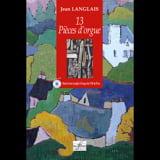 13 Pièces Composées Entre 1956 et 1976 Jean Langlais laflutedepan.com