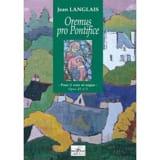 Oremus Pro Pontifice Op. 45-3 Jean Langlais Partition laflutedepan.com