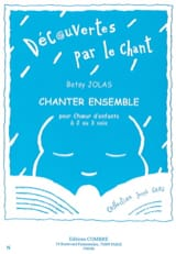 Chanter Ensemble - Betsy Jolas - Partition - Chœur - laflutedepan.com