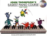 John Thompson - Easiest Piano Course Volume 3 avec CD - Partition - di-arezzo.fr