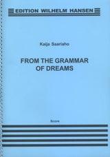 From The Grammar Of Dreams - Kaija Saariaho - laflutedepan.com