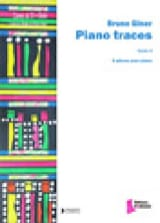Piano Traces Bruno Giner Partition Piano - laflutedepan.com