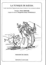 La Tunique de Raïcha. Choeur seul Patrice Bernard laflutedepan.com