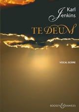Karl Jenkins - Te Deum - Partition - di-arezzo.fr