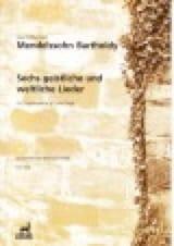 MENDELSSOHN - 6 Geistliche Und Weltlicher Lieder - Partition - di-arezzo.fr
