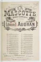 Salut A vous Seigneurs! La Mascotte Edmond Audran laflutedepan