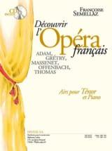 Françoise Semellaz - Découvrir L'opéra Français. Ténor - Partition - di-arezzo.fr