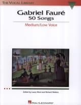 Gabriel Fauré - 50 Songs. Voix Moyenne - Partition - di-arezzo.fr