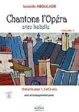 Chantons L'opéra Avec Isabelle Volume - laflutedepan.com